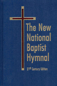 The New National Baptist Hymnal 21st Century Edition Blue - Slightly Imperfect  -