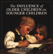 The Influence of Older Children on Younger Children Audio CD  -     By: Dr. S.M. Davis