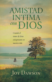 Amistad Intima con Dios  (Intimate Friendship with God)  -     By: Joy Dawson