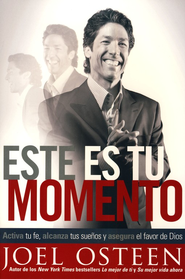 Este Es Tu Momento  (It's Your Time)  -              By: Joel Osteen