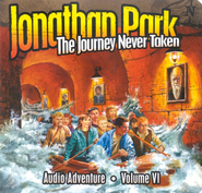 Jonathan Park Volume VI: The Journey Never Taken   -