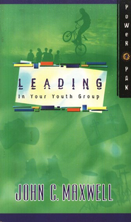 PowerPak Collection Series: Leading In Your Youth Group - eBook  -     By: John C. Maxwell