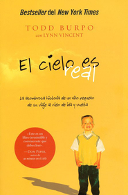 El Cielo Es Real  (Heaven Is For Real)  -              By: Todd Burpo, Lynn Vincent