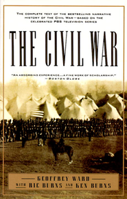 The Civil War   -     By: Geoffrey C. Ward, Ric Burns, Ken Burns