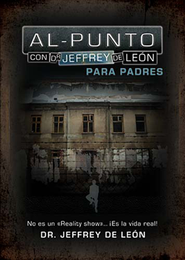 Al Punto, para Padres  (To the Point, for Parents)  -     By: Jeffrey De Leon