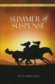 Summer of Suspense  -              By: C.R. Hedgcock