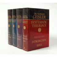 Systematic Theology Volumes 1-4   -              By: Norman L. Geisler