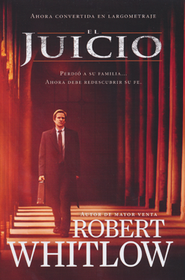 El Juicio  (The Trial)  -              By: Robert Whitlow
