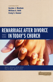 Remarriage After Divorce in Today's Church: 3 Views  - Slightly Imperfect  -