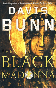The Black Madonna   -     By: Davis Bunn