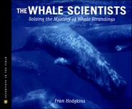 The Whale Scientists  -