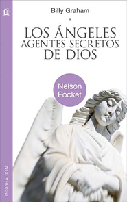 Los Angeles: Agentes Secretos de Dios  (Angels: God's Secret Agents)  -     By: Billy Graham
