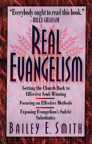 Real Evangelism - eBook  -     By: Bailey E. Smith