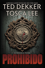 Prohibido, Books of Mortals Series #1  -              By: Ted Dekker, Tosca Lee