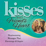 Kisses from a Friend's Heart, Slightly Imperfect   -