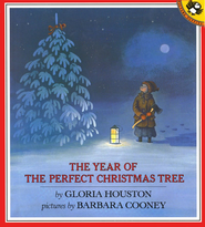 The Year Of The Perfect Christmas Tree  -              By: Gloria Houston                   Illustrated By: Barbara Cooney