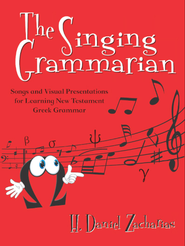 Singing Grammarian 18 Video Bundle   [Video Download] -     <br />        By: H. Daniel Zacharias<br />    <br />