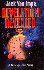 Revelation Revealed - eBook  -     By: Jack Van Impe