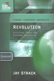 Revolution: Effective Campus and Personal Evangelism - eBook  -     By: Jay Strack