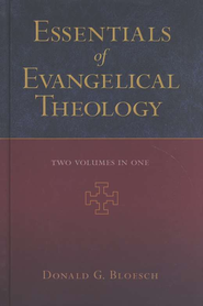 Essentials of Evangelical Theology, 2 Volumes in 1  - Slightly Imperfect  -     By: Donald G. Bloesch