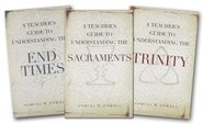 A Teacher's Guide to Understanding the End Times, A Teacher's Guide to Understanding the Sacraments, and A Teacher's Guide to Understanding the Trinity Pack  -     By: Samuel M. Powell