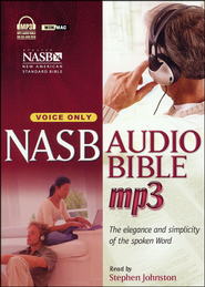 New American Standard (NASB) Audio Bible Voice-Only Edition MP3 Format on CD-ROM  -              Narrated By: Stephen Johnston                   By: Narrated by Stephen Johnston