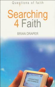 Searching 4 Faith    -     By: Brian Draper