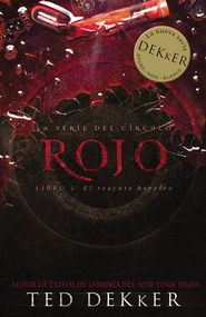 Rojo (Red) - eBook  -     By: Ted Dekker