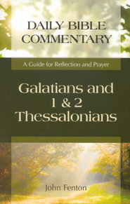 Galatians and 1 & 2 Thessalonians   -              By: John Fenton