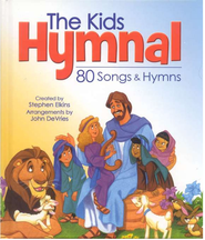 The Kids Hymnal: 80 Songs & Hymns   -