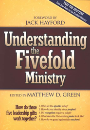 Understanding the Fivefold Ministry  -     By: Matt Green