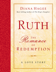 Ruth: The Romance of Redemption - eBook  -     By: Diana Hagee