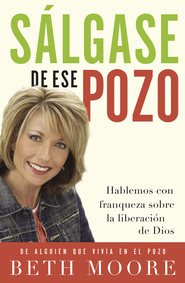 S5lgase de ese Pozo (Get Out of that Pit) - eBook  -     By: Beth Moore