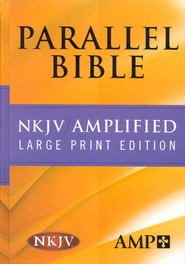 NKJV Amplified Parallel Bible Hardcover Large Print  -