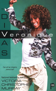 The Divas: Veronique  -     By: Victoria Christopher Murray