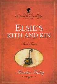 Elsie's Kith and Kin  - Slightly Imperfect  -
