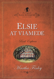 Elsie at Viamede   -              By: Martha Finley