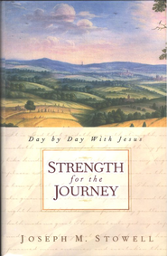 Strength for the Journey: Day by Day with Jesus     -     By: Joseph M. Stowell