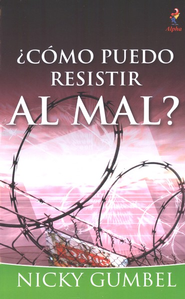 &#191C&#243mo puedo resistir al mal?, How Can I Resist Evil?  -     By: Nicky Gumbel