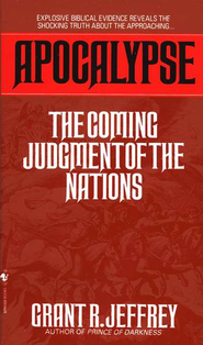 Apocalypse: The Coming Judgement of the Nations   -     By: Grant R. Jeffrey