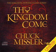 Thy Kingdom Come Breifing Package                 - Audiobook on CD  -     By: Chuck Missler
