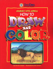 Journey Into Africa: How to Draw and Color   -     By: Ann M. Jansen