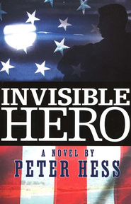 Invisible Hero, Gohan Thriller Series #1   -     By: Peter Hess