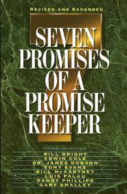 Seven Promises of a Promise Keeper - eBook  -     By: Max Lucado, Dr. Gary Smalley, Bill Bright, Charles R. Swindoll