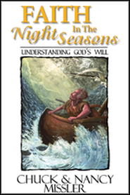 Faith in the Night Seasons Textbook   -     By: Nancy Missler, Chuck Missler