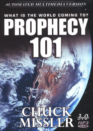Prophecy 101             - Audiobook on MP3 CD-ROM  -              By: Chuck Missler