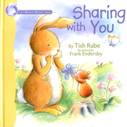 Sharing With You: I Believe Bunny Series - eBook  -     By: Tish Rabe