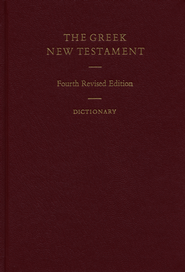 The Greek New Testament with Revised Concise Greek-English Dictionary  -     Edited By: Barbara Aland, Kurt Aland, Bruce M. Metzger     By: Edited by Barbara & Kurt Aland, Bruce M. Metzger et al.