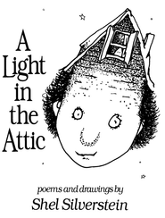 A Light In The Attic   -     By: Shel Silverstein