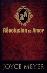 La Revolución de Amor   (The Love Revolution)  -     By: Joyce Meyer